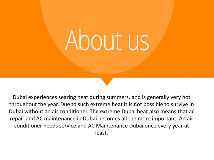 Dubai experiences searing heat during summers, and is generally very hot throughout the year. Due to...