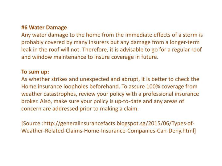 #6 Water Damage