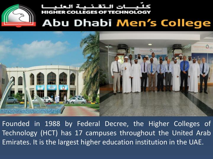 Founded in 1988 by Federal Decree, the Higher Colleges of