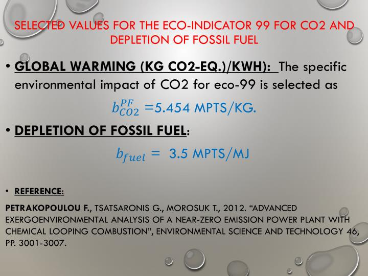 SELECTED VALUES FOR THE ECO-INDICATOR 99 FOR CO2 AND