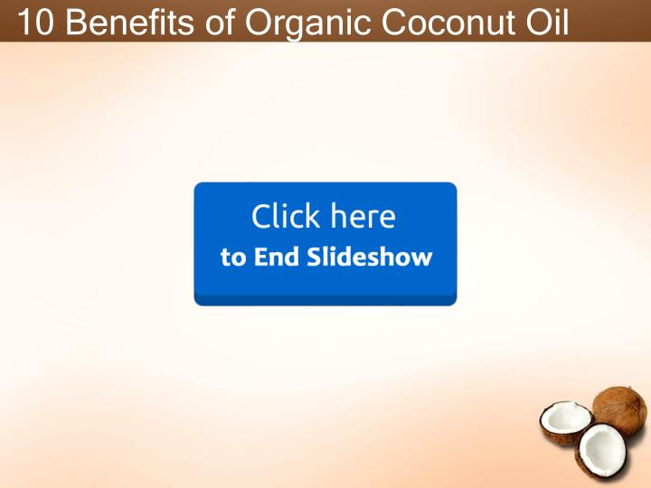 10 Benefits of Organic Coconut Oil
