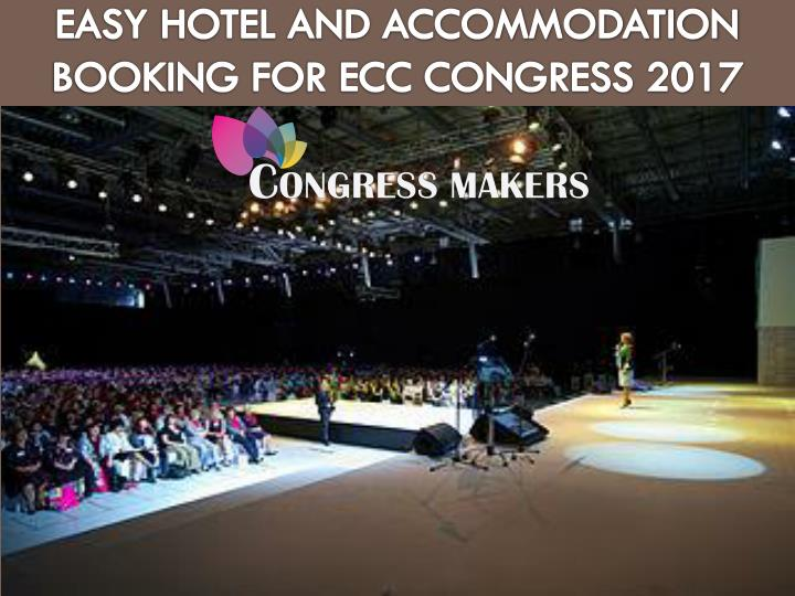 Easy hotel and accommodation booking for ecc congress 2017