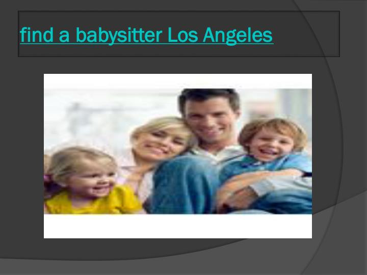 Find a babysitter los angeles