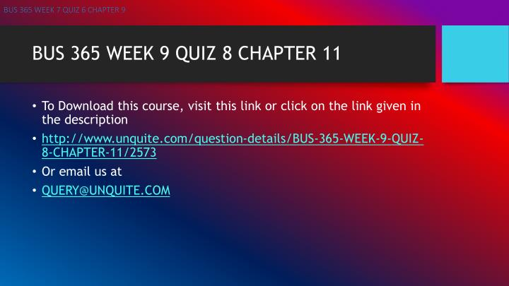 Bus 365 week 9 quiz 8 chapter 111