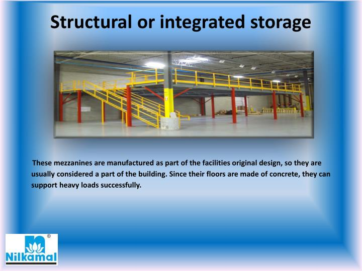 Structural or integrated storage