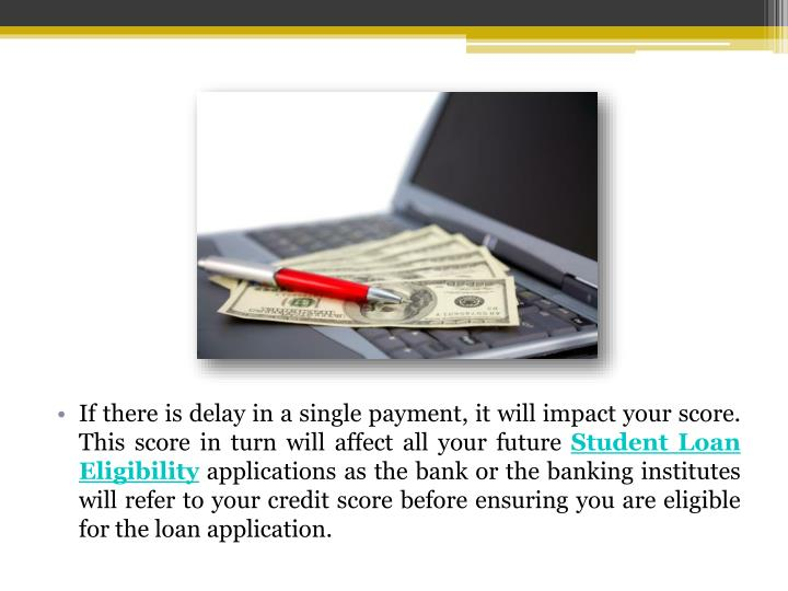If there is delay in a single payment, it will impact your score. This score in turn will affect all your future