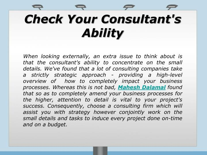 Check Your Consultant's Ability