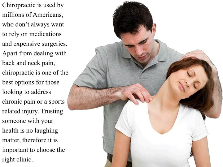 Chiropractic is used by millions of Americans, who don't always want to rely on medications and ex...