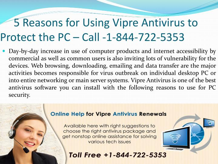 5 reasons for using vipre antivirus to protect the pc call 1 844 722 5353