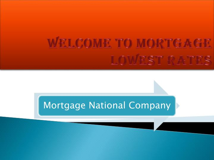 Welcome to mortgage lowest rates