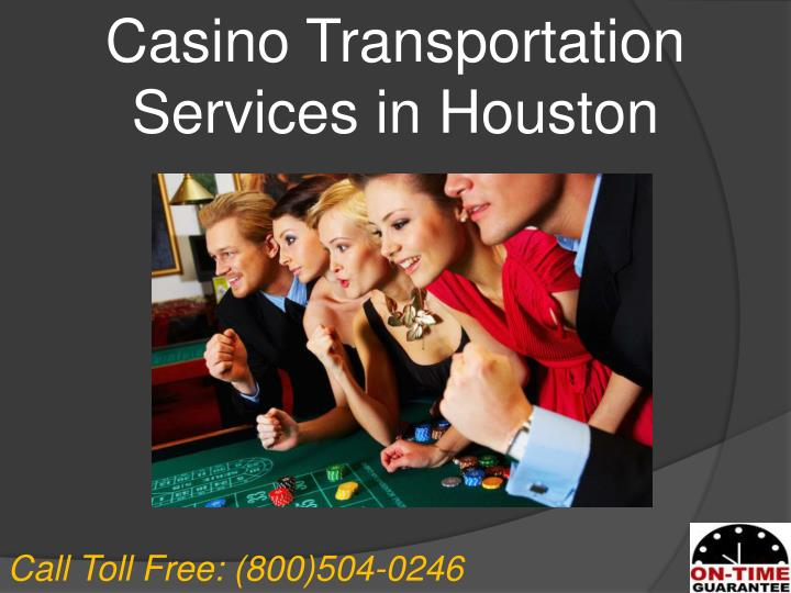 Casino Transportation Services in Houston