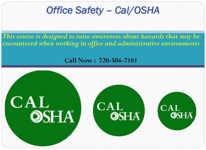 Office Safety – Cal/OSHA