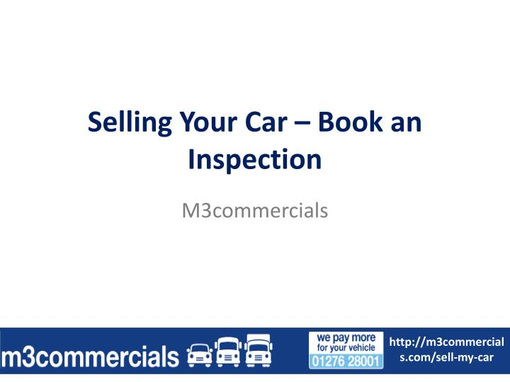 Selling your car book an inspection