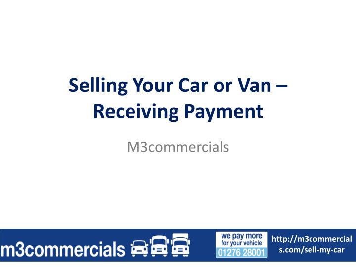 Selling your car or van receiving payment