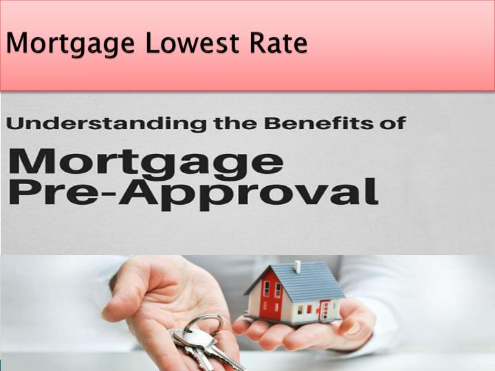 Mortgage lowest rate