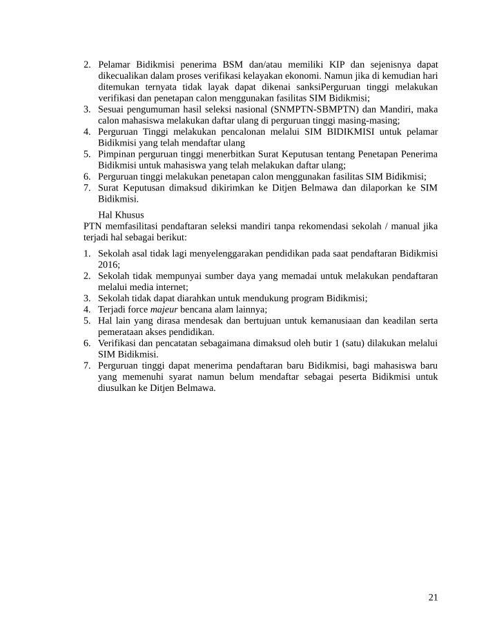 2. Pelamar Bidikmisi  penerima BSM dan/atau  memiliki KIP  dan sejenisnya  dapat