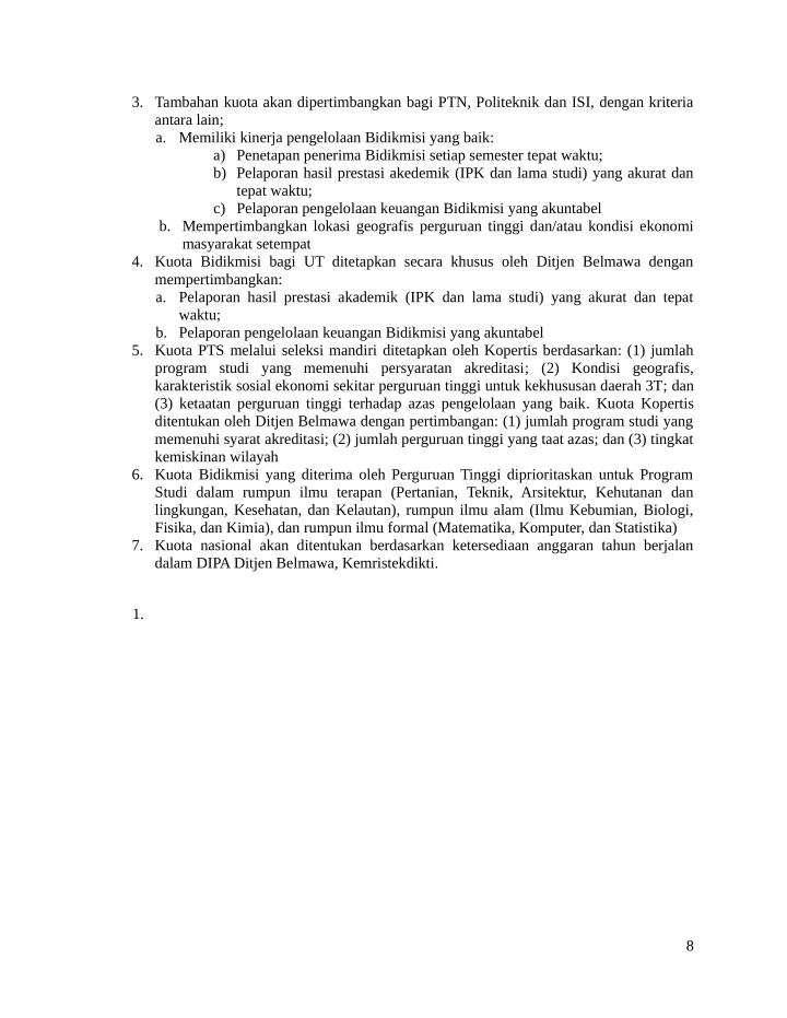 3. Tambahan kuota akan dipertimbangkan bagi PTN, Politeknik dan ISI, dengan kriteria