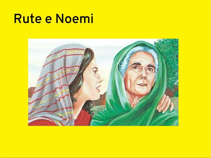 Rute e Noemi