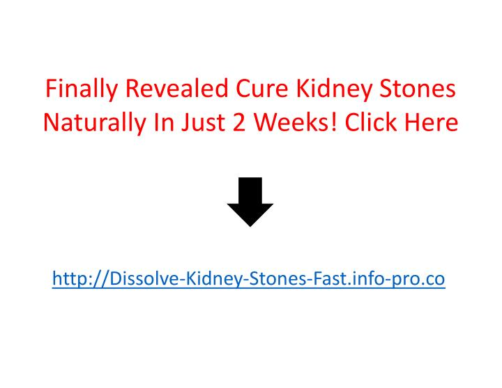 Finally Revealed Cure Kidney Stones