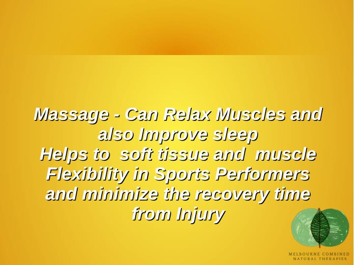 Massage - Can Relax Muscles and