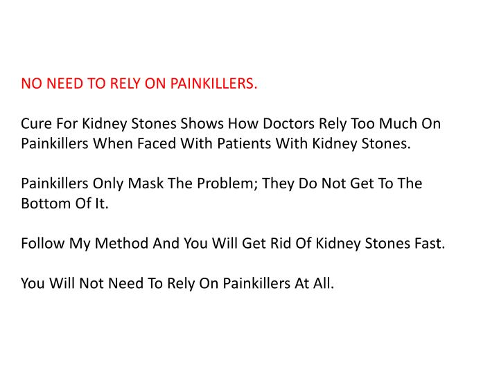 NO NEED TO RELY ON PAINKILLERS.