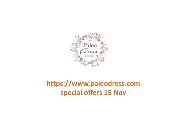 Https://www.paleodress.comspecial offers 15 Nov