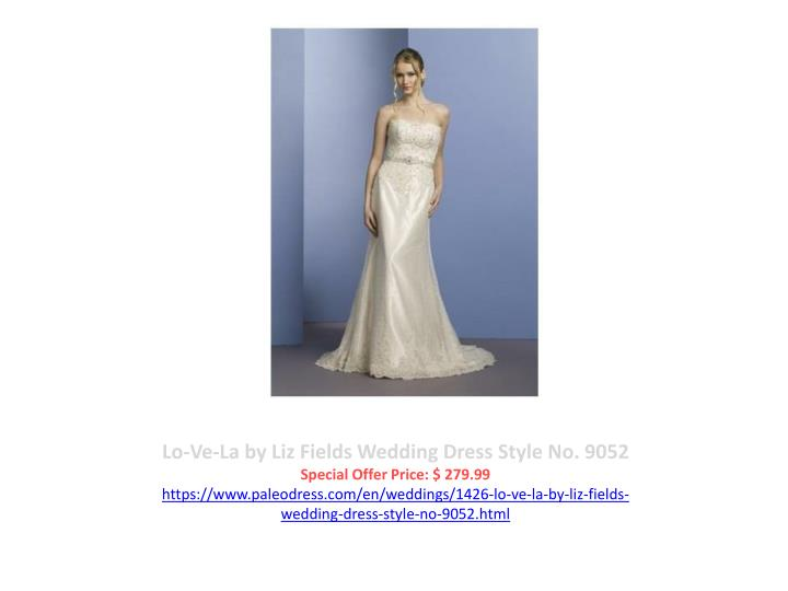 Lo-Ve-La by Liz Fields Wedding Dress Style No. 9052