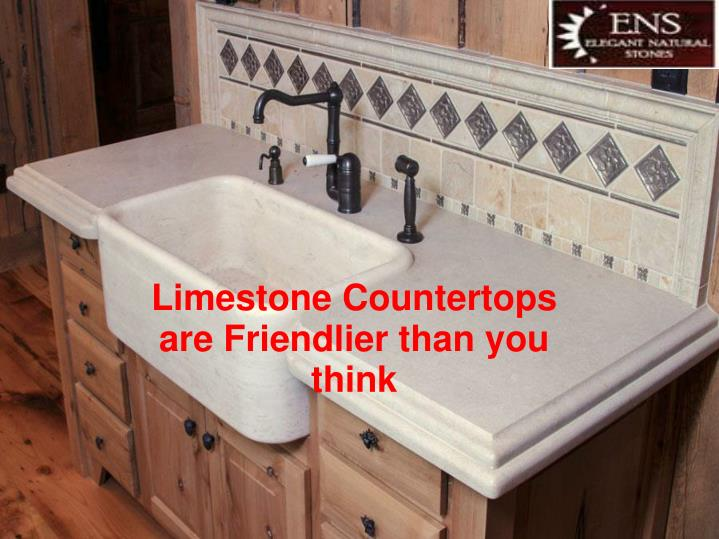 Limestone Countertops are Friendlier than you think
