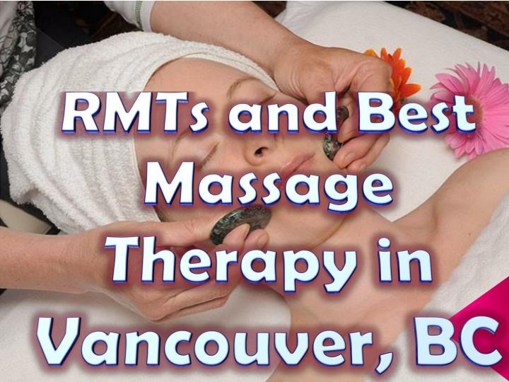RMTs and Best Massage Therapy in Vancouver, BC