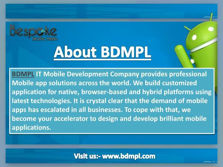 About BDMPL