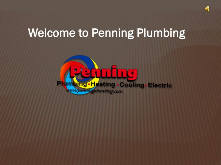 Welcome to Penning Plumbing