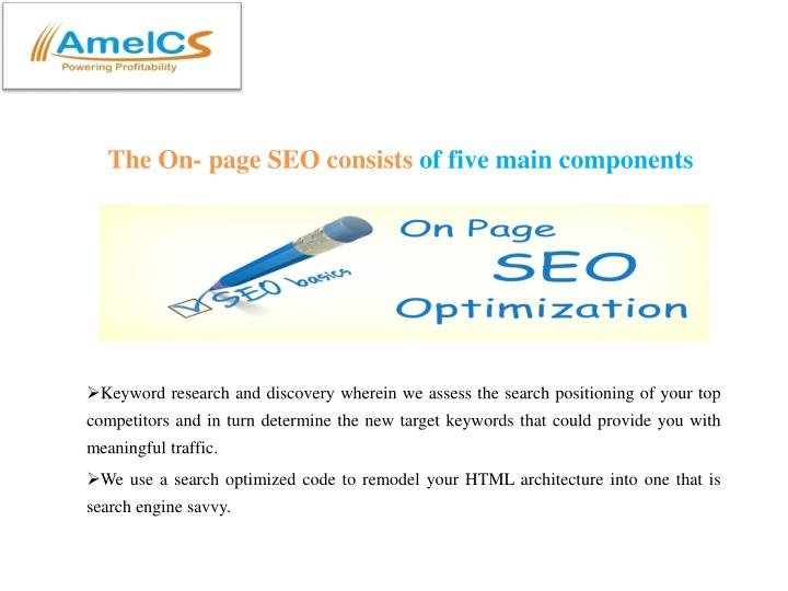 The on page seo consists of five main components