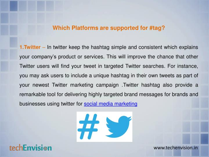Which Platforms are supported for #tag?
