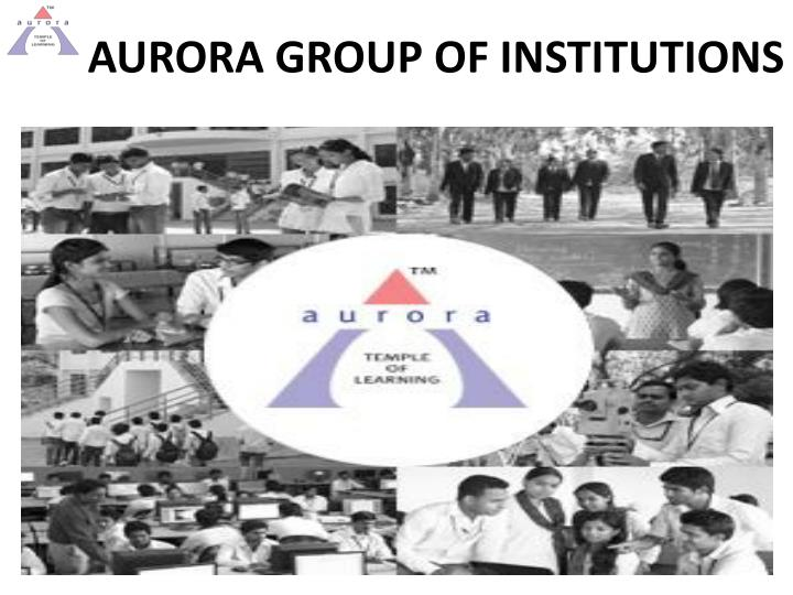 Aurora group of institutions