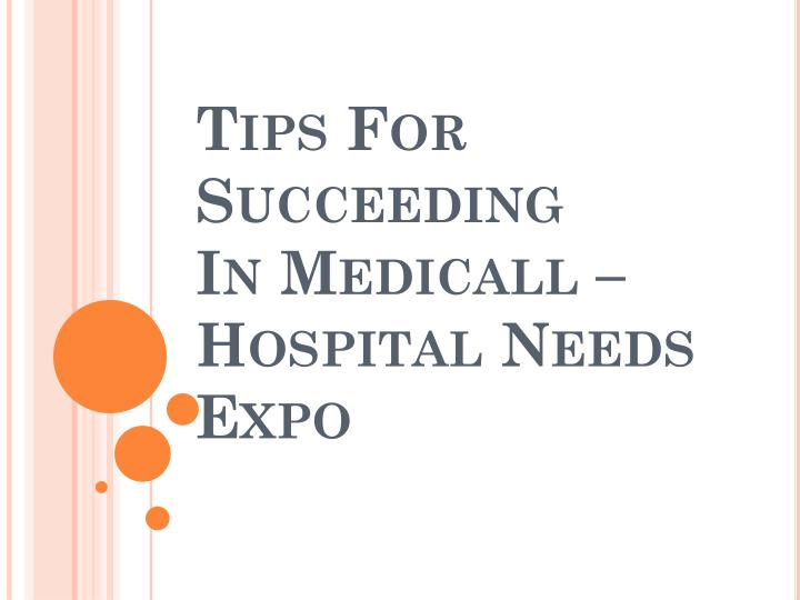 Tips for succeeding in medicall hospital needs expo