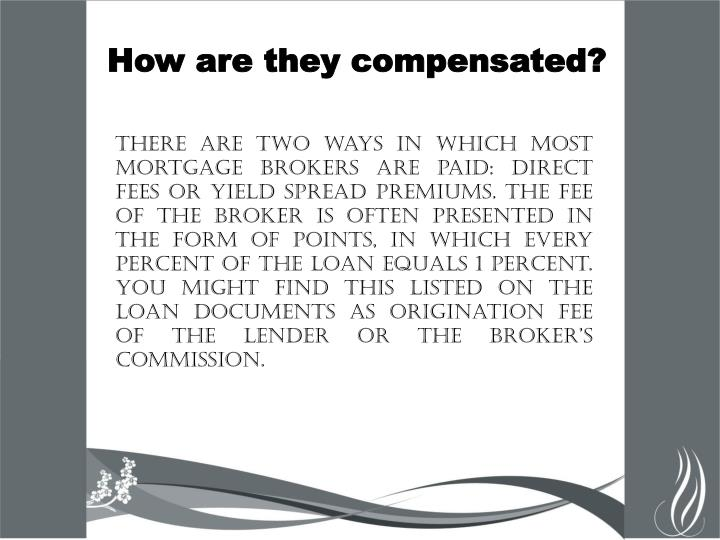 How are they compensated?