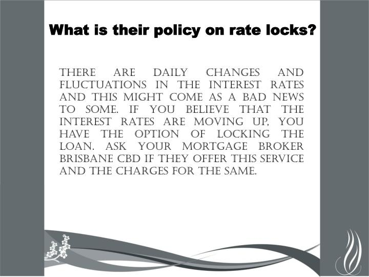 What is their policy on rate locks?