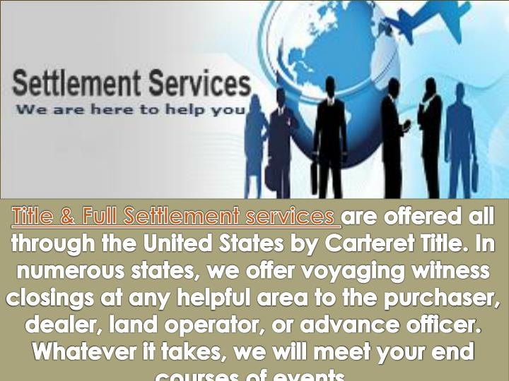Title & Full Settlement services