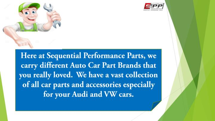 Here at Sequential Performance Parts, we carry different Auto Car Part Brands that you really loved....