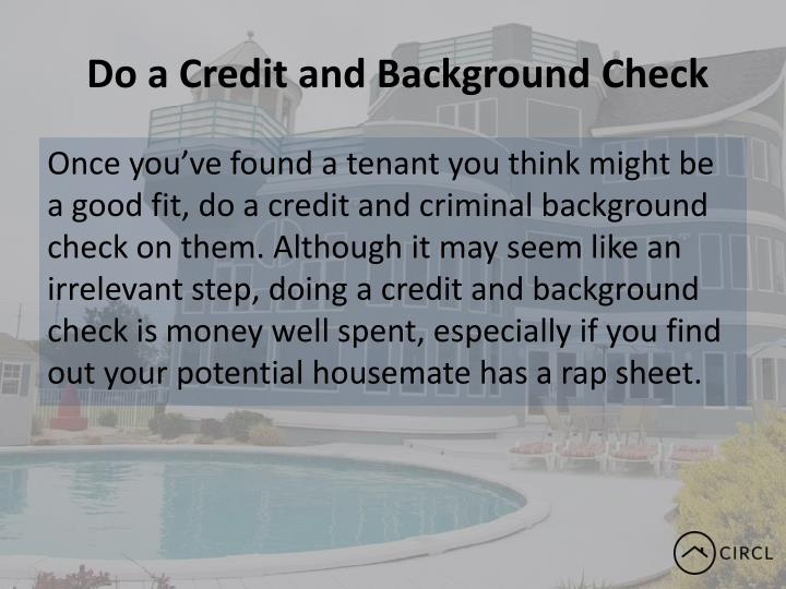 Do a Credit and Background Check
