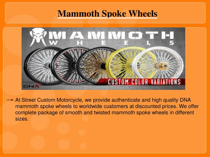 Mammoth Spoke Wheels
