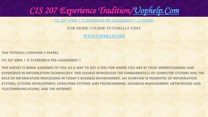 Cis 207 experience tradition uophelp com2