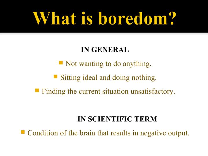 What is boredom?
