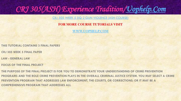 CRJ 305(ASH) Experience Tradition/