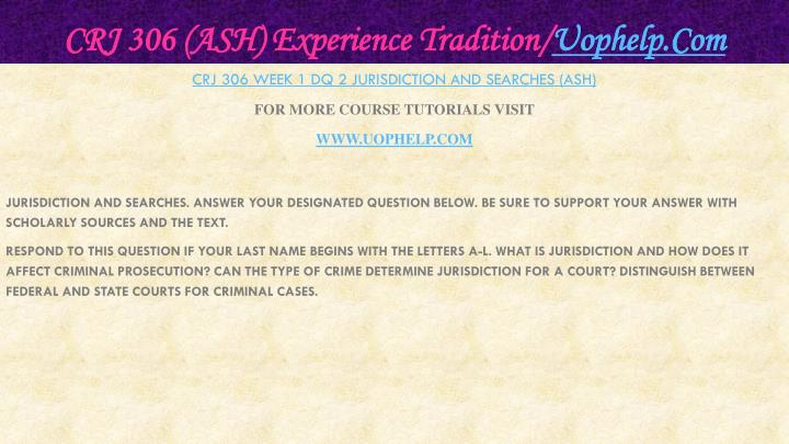 CRJ 306 (ASH) Experience Tradition/