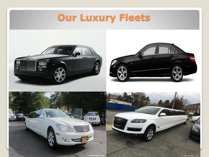 Our Luxury Fleets