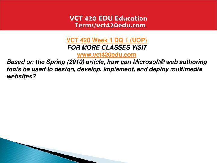 VCT 420 EDU