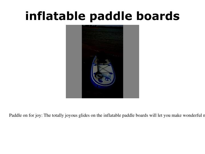 inflatable paddle boards