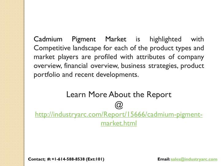 Cadmium Pigment Market