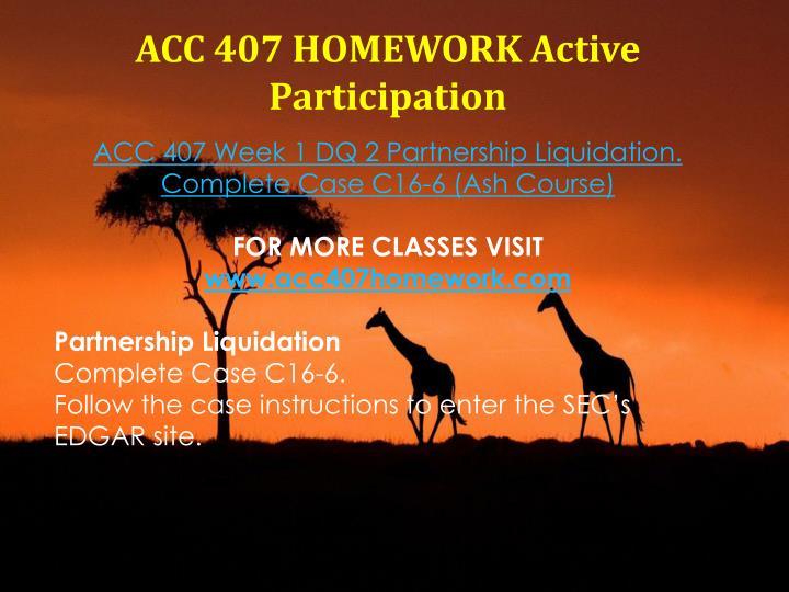 ACC 407 HOMEWORK Active